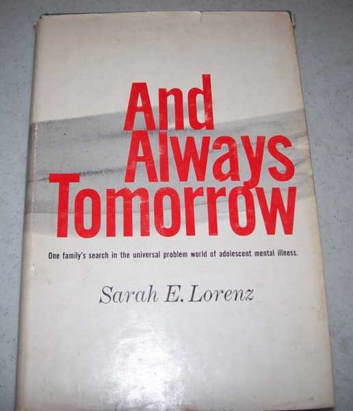 And Always Tomorrow, Lorenz, Sarah E.