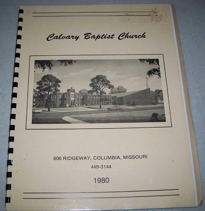 Calvary Baptist Church (Columbia, Missouri) 1980 Yearbook, N/A