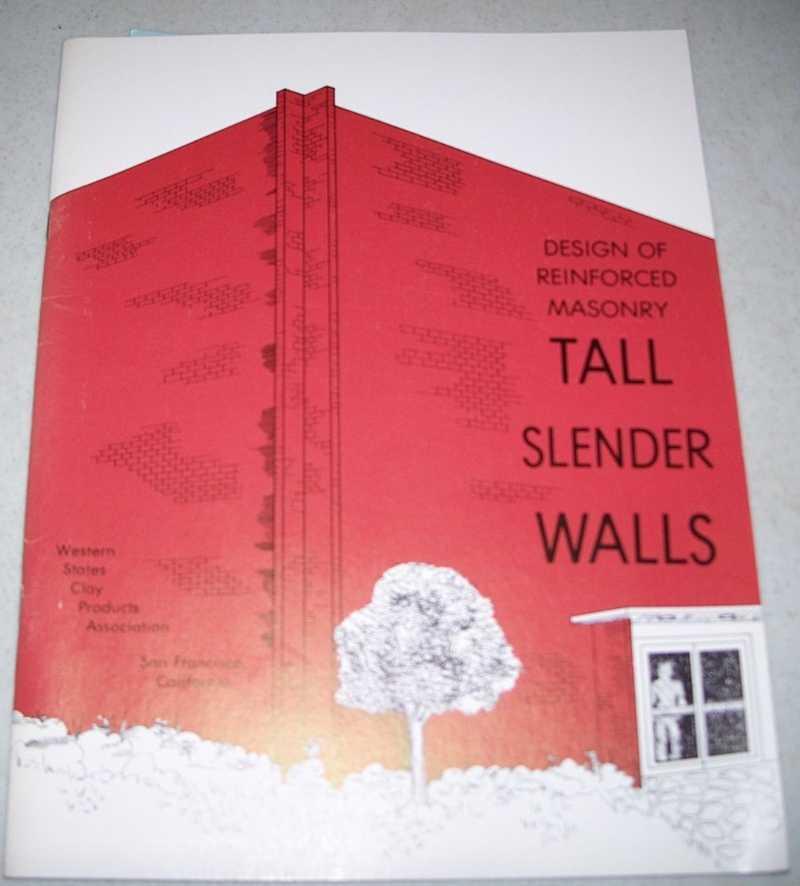 Design of Reinforced Masonry Tall Slender Walls, Amrhein, James E. and Lee, Donald E.