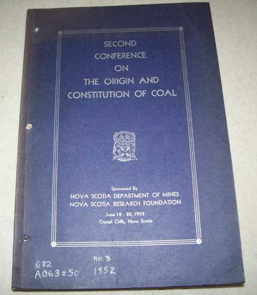 Second Conference on the Origin and Constitution of Coal, N/A