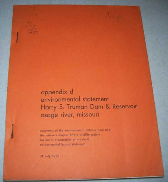 Appendix D: Environmental Statement Harry S. Truman Dam & Reservoir, Osage River, Missouri, N/A