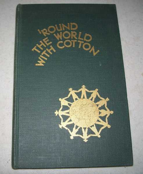 'Round the World with Cotton, Chapman, Paul W. and Duggan, I.W.