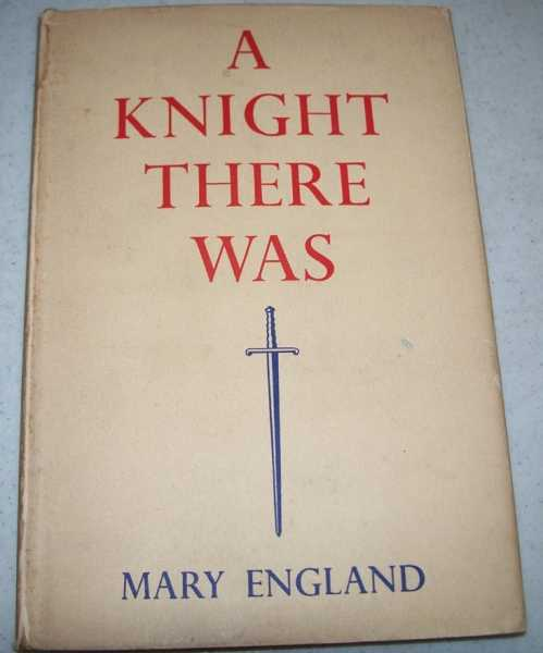A Knight There Was, England, Mary