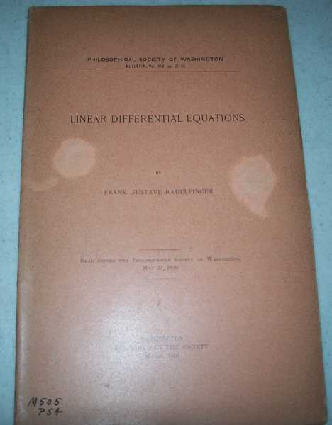 Linear Differential Equations (Philosophical Society of Washington Bulletin), Radelfinger, Frank Gustave
