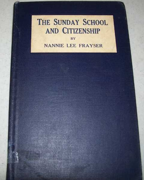 The Sunday School and Citizenship, Frayser, Nannie Lee
