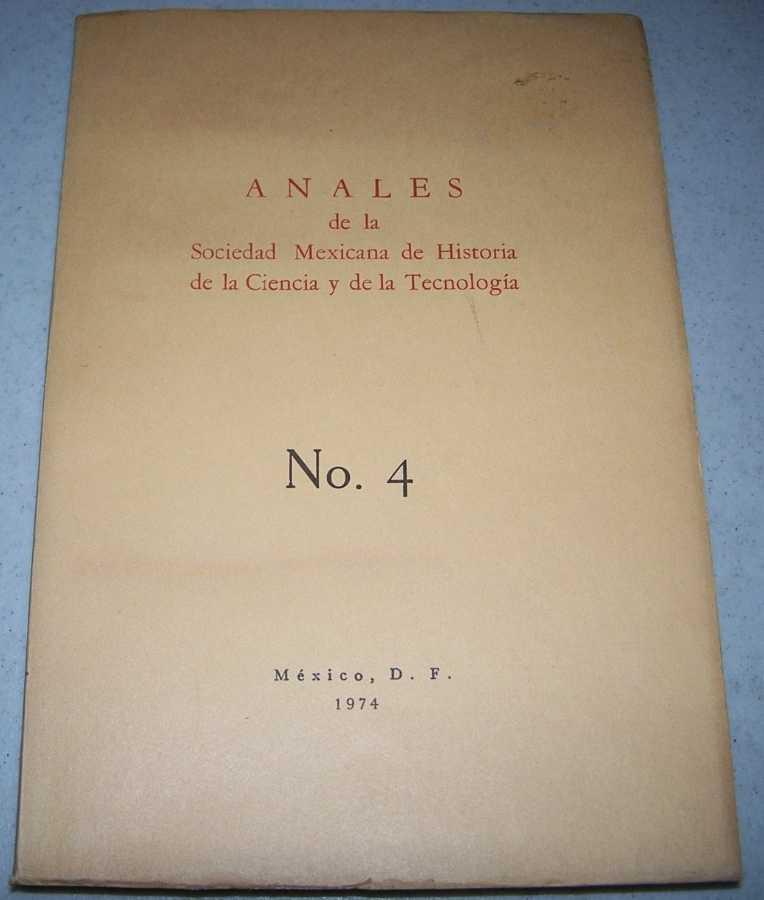 Anales de la Sociedad Mexicana de Historia de la Ciencia y de la Technologia No. 4, N/A