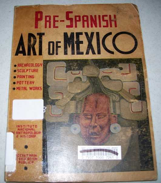 Prehispanic Art of Mexico (Pre-Spanish), N/A