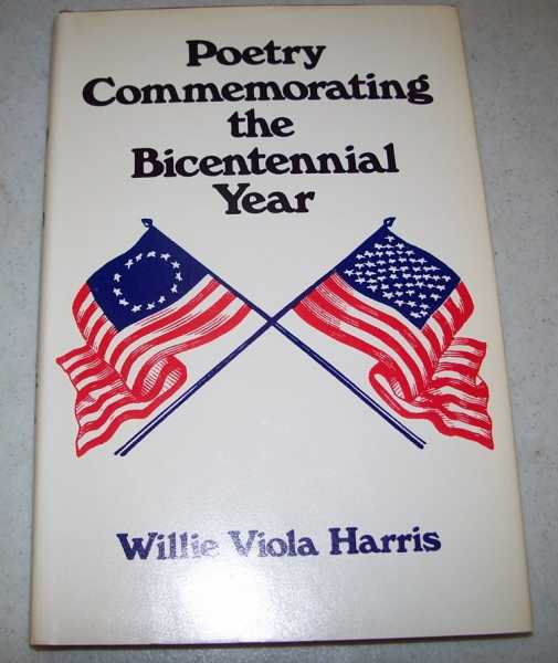 Poetry Commemorating the Bicentennial Year, Harris, Willie Viola