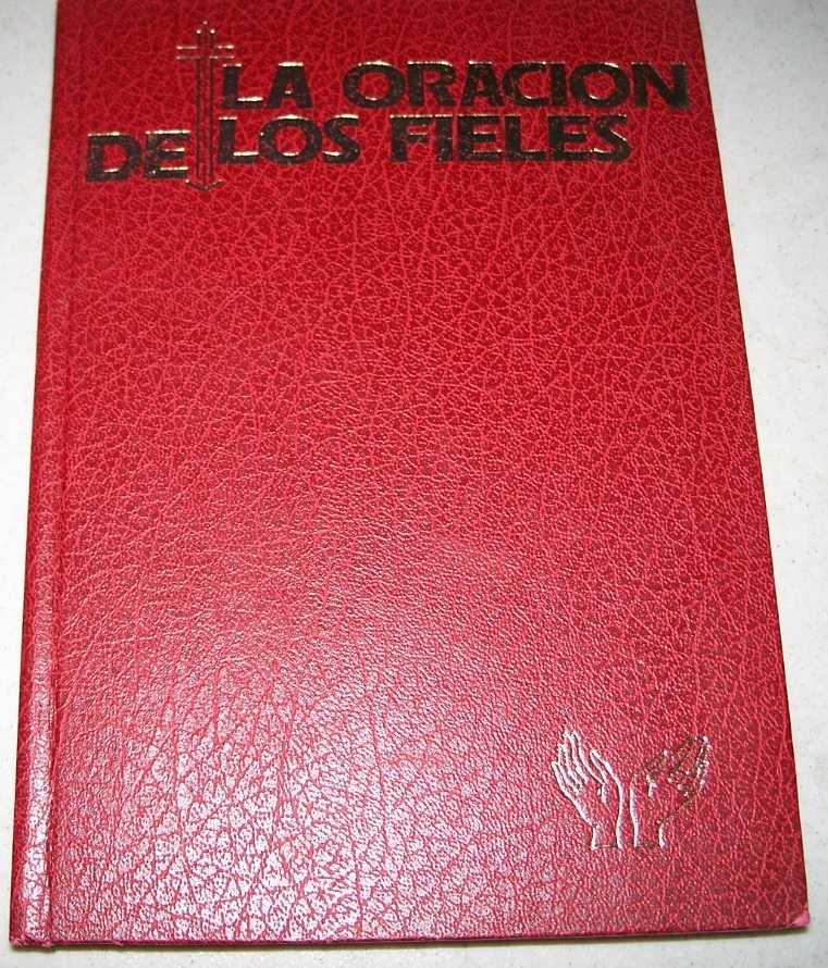 La Oracion de Los Fieles: Formularios para todo el ano liturgico, N/A