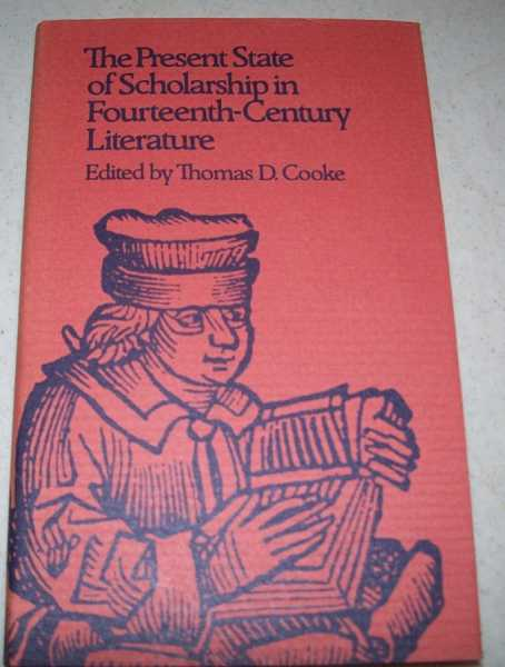 The Present State of Scholarship in Fourteenth Century Literature, Cooke, Thomas D. (ed.)
