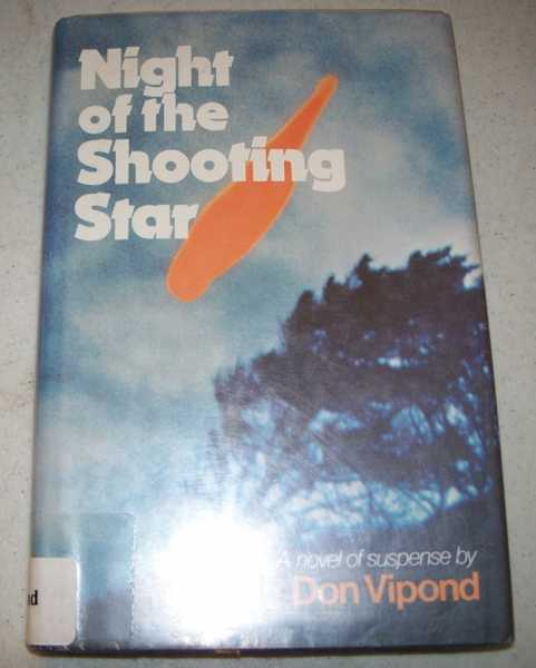 Night of the Shooting Star: A Novel of Suspense, Vipond, Don