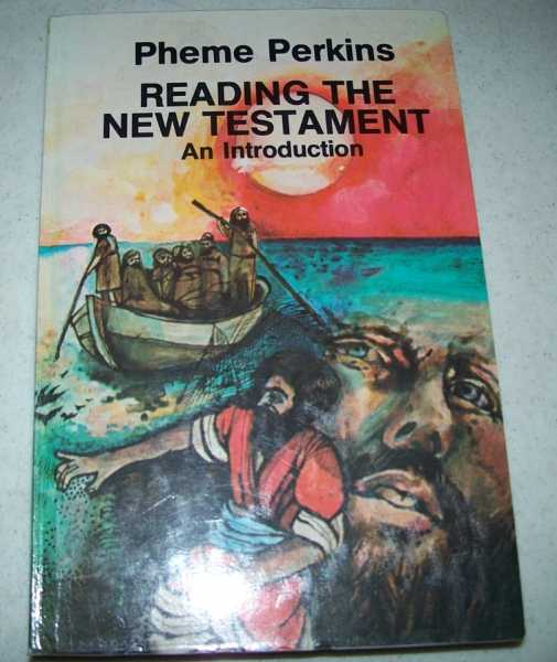 Reading the New Testament: An Introduction, Perkins, Pheme