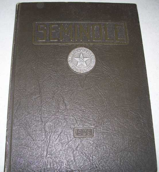 The Seminole 1926: The Annual of Synodical College, Fulton, Missouri, N/A