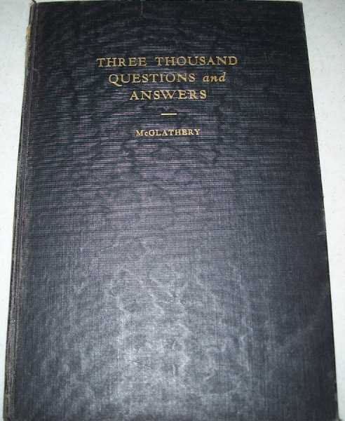 Three Thousand Questions and Answers on the New Testament, McGlathery, R.M.