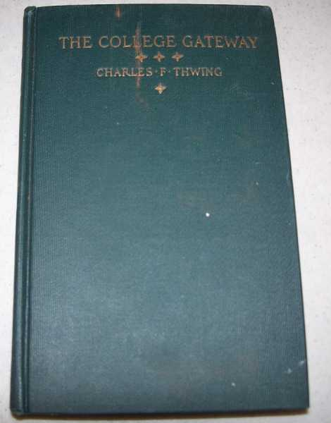The College Gateway, Thwing, Charles Franklyn