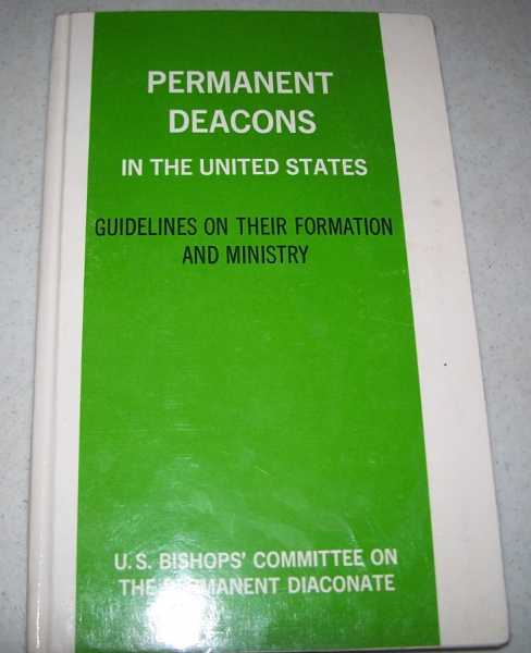 Permanent Deacons in the United States: Guidelines on Their formation and Ministry, N/A