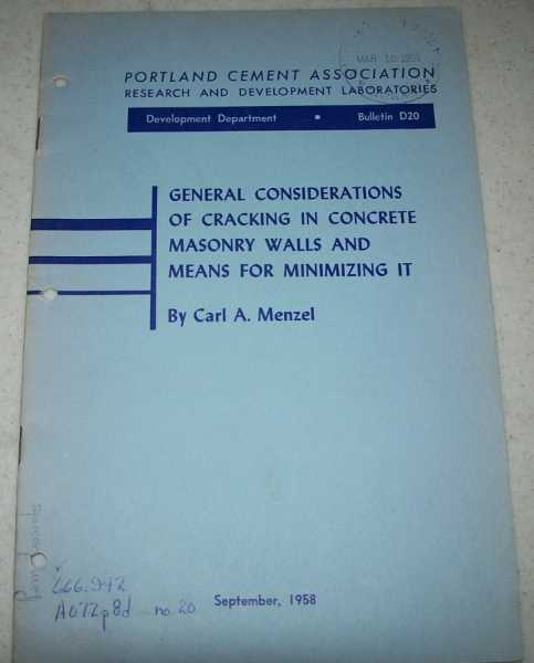 General Considerations of Cracking in Concrete Masonry Walls and Means for Minimizing It (Bulletin D20), Menzel, Carl A.