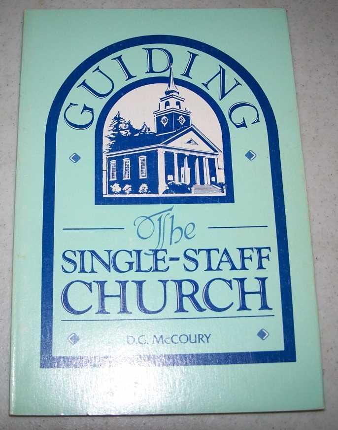 Guiding the Single-Staff Church, McCoury, D.G.