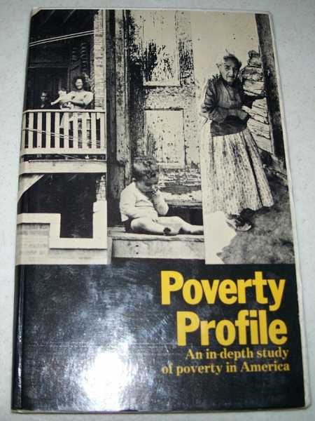 Poverty Profile: An In-Depth Study of Poverty in America, N/A