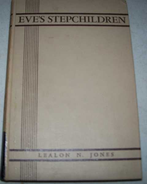 Eve's Stepchildren: A Collection of Folk Americana, Jones, Lealon N. (ed.)
