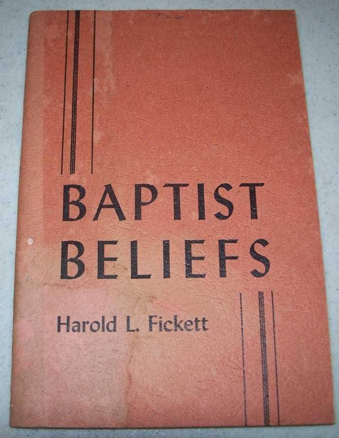 A Series of Seven Studies in Distinctive Doctrines (Baptist Beliefs), Fickett, Harold L.