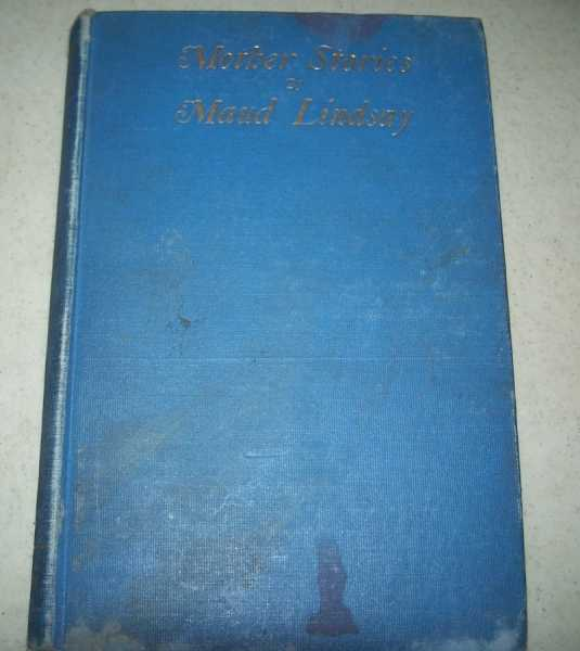 Mother Stories, Lindsay, Maud