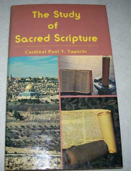 The Study of Sacred Scripture, Taguchi, Cardinal Paul Y.