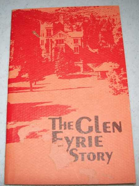 The Glen Eyrie Story, N/A
