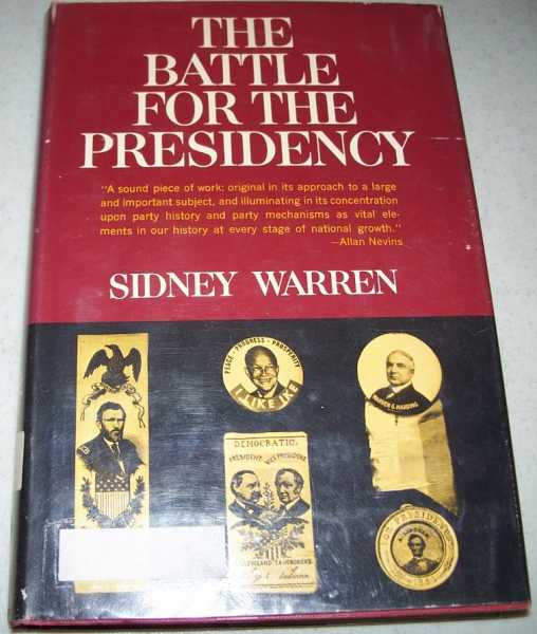 The Battle for the Presidency, Warren, Sidney