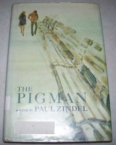 The Pigman: A Novel, Zindel, Paul