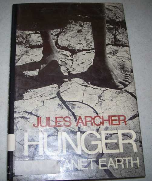 Hunger on Planet Earth, Archer, Jules