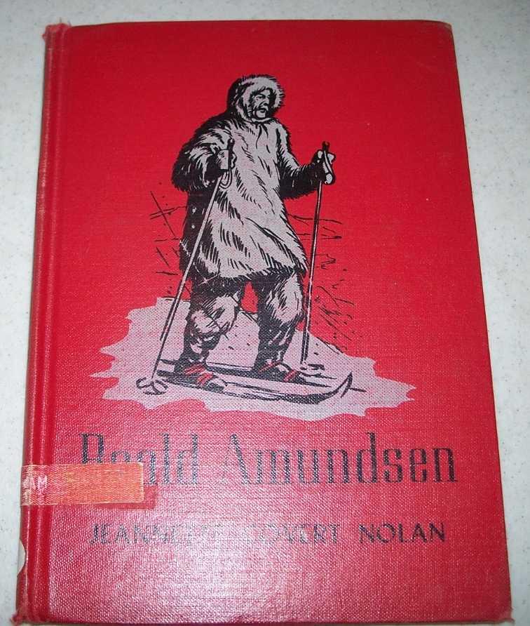 Roald Amundsen (Real People), Nolan, Jeannette Covert