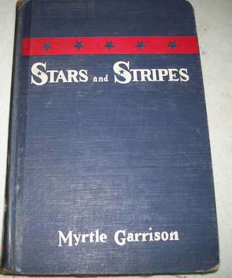 Stars and Stripes, Garrison, Myrtle