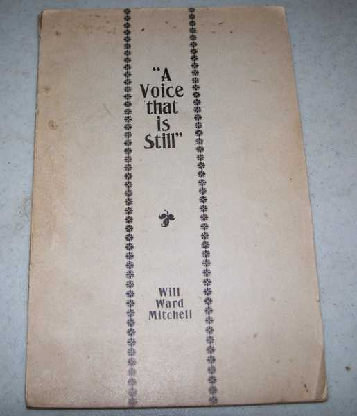 A Voice That Is Still, Mitchell, Will Ward