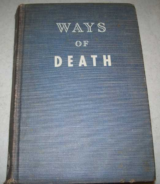 Ways of Death, Owen, Hans C.