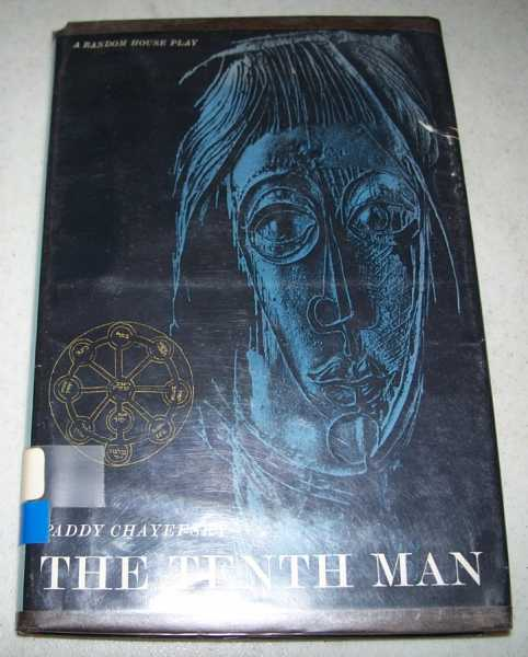 The Tenth Man: A Play, Chayefsky, Paddy