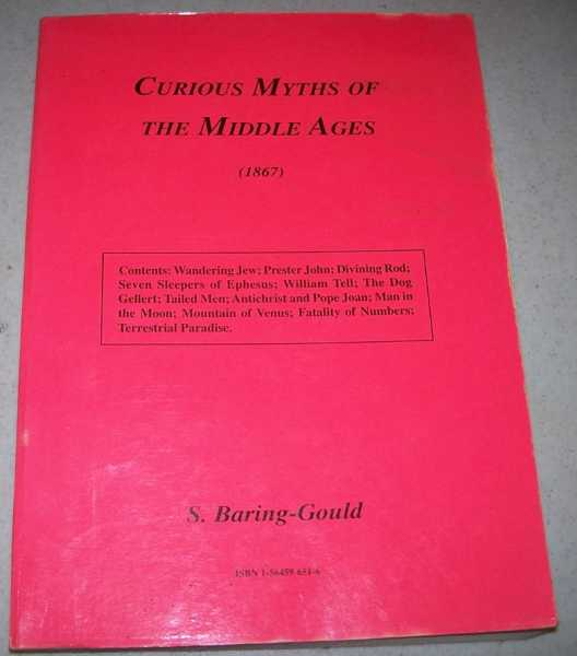 Curious Myths of the Middle Ages, Baring-Gould, S.