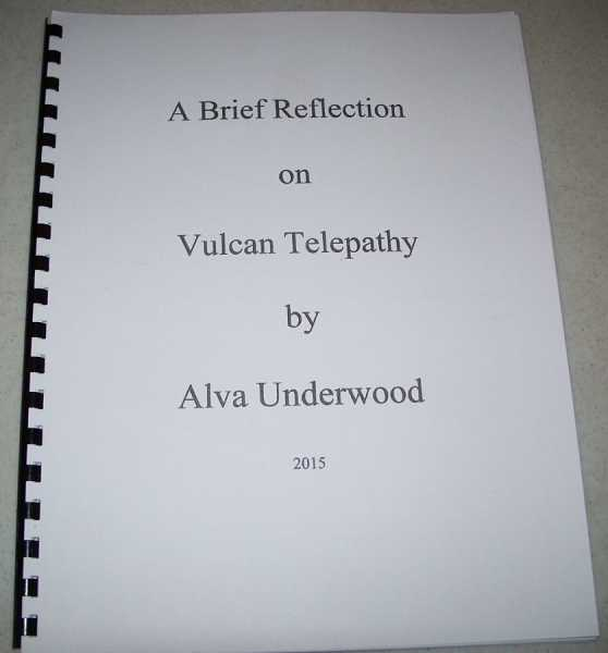 A Brief Reflection on Vulcan Telepathy, Underwood, Alva