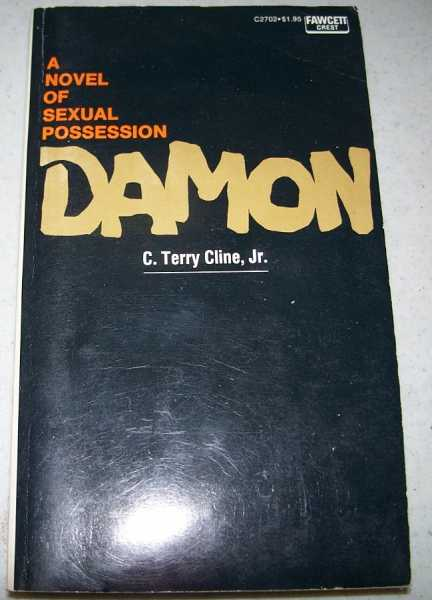 Damon: A Novel of Sexual Possession, Cline, C. Terry jr.