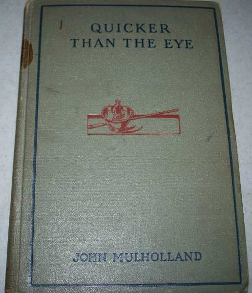 Quicker Than the Eye: The Magic and Magicians of the World, Mulholland, John
