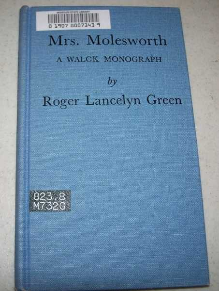 Mrs. Molesworth: A Walck Monograph, Green, Roger Lancelyn