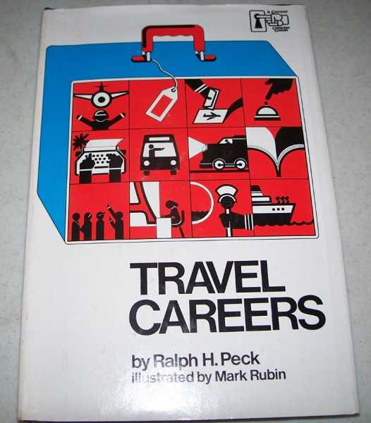 Travel Careers (Franklin Watts Career Concise Guides), Peck, Ralph H.