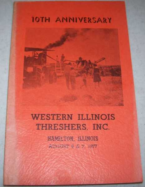 10th Anniversary Western Illinois Threshers Inc., N/A