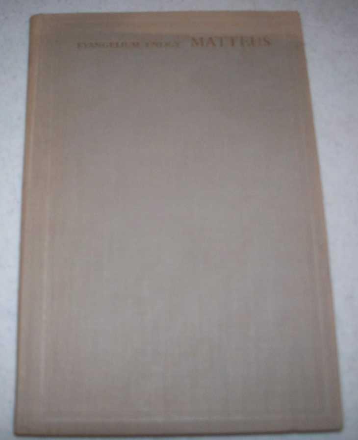 Evangelium Enligt Matteus: Oversattningen Gillad och Stadfast av Konungen ar 1917 (Svenska Bibelsallskapets Edition), N/A