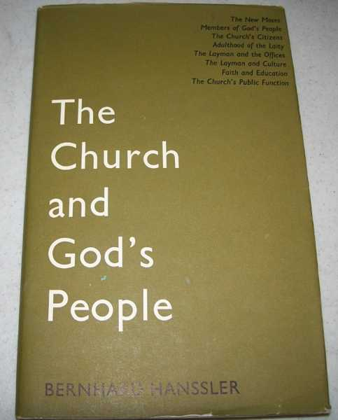 The Church and God's People, Hanssler, Bernhard