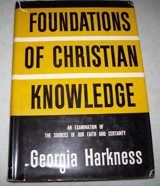 Foundations of Christian Knowledge, Harkness, Georgia