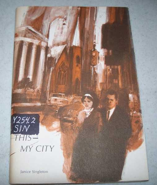 This-My City (1965 Home Mission Graded Series), Singleton, Janice