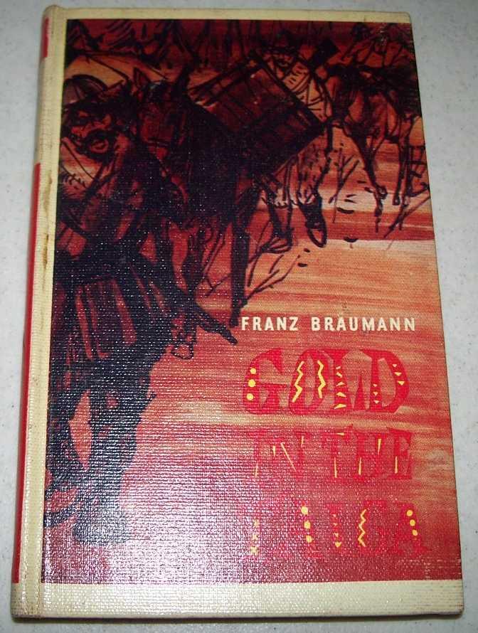 Gold in the Taiga, Braumann, Franz