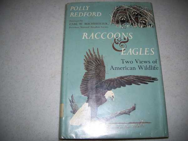 Raccoons and Eagles: Two Views of American Wildlife, Redford, Polly