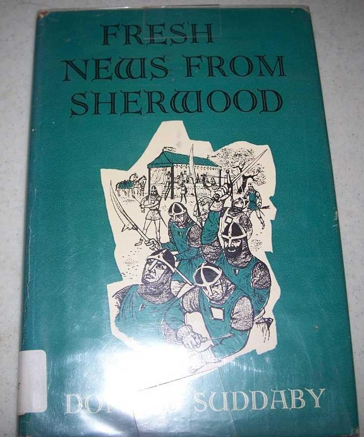 Fresh News from Sherwood, Suddaby, Donald